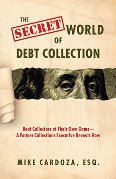 Secret World of Debt Collection