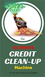 The Ultimate Credit Clean Up Machine